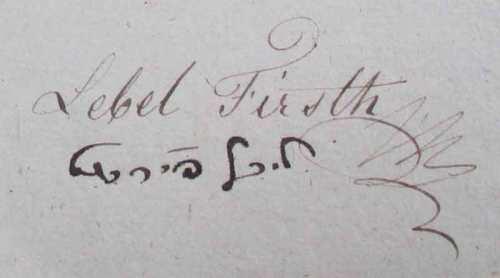 """""""Lebel Firsth"""" - Ez nem az ő sk. aláírása - valószínűleg nem ismerte a latin betűket. A vastagabb héber """"folyóírás"""" az ő sk. aláírása."""